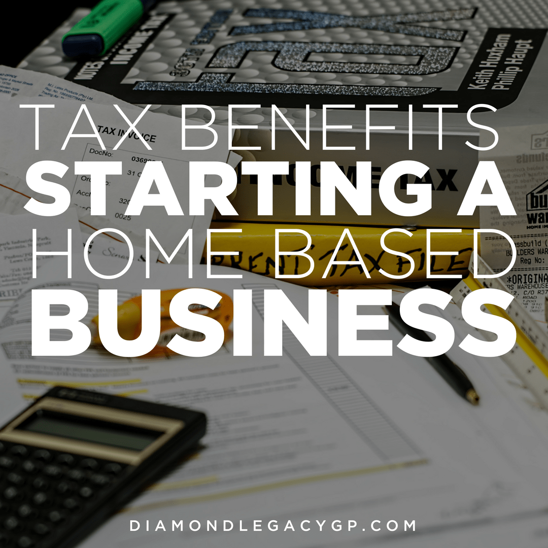 Tax Benefits Of Starting A Home Based Business